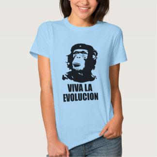 Viva la Evolucion T Shirts