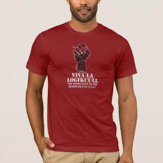 Viva La Logikcull T-Shirt