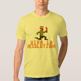 Viva La Resolution! Shirts
