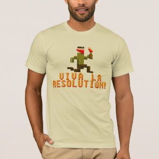Viva La Resolution! T-Shirt