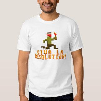 Viva La Resolution! Tee Shirt