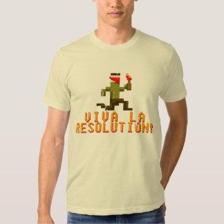 Viva La Resolution! Tshirt