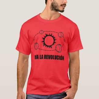 Viva La Revolucion Sun and Earth T-Shirt