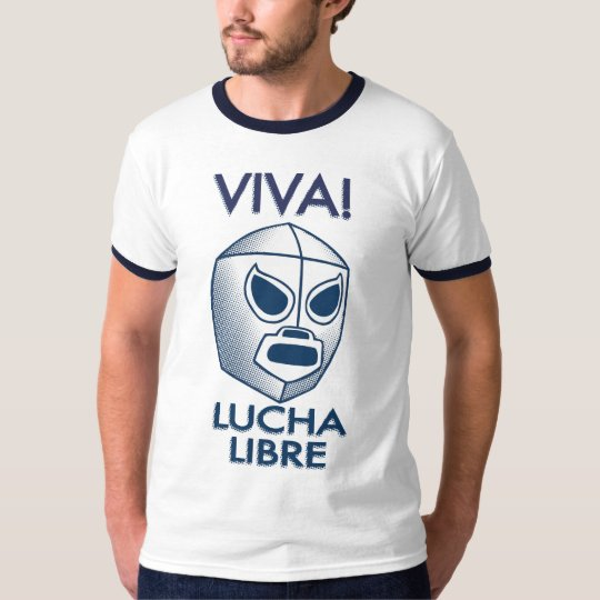 Viva Lucha Blue! T-Shirt