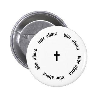 Vive Ahora — Cross 6 Cm Round Badge