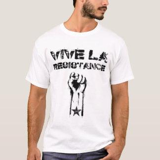 VIVE LA RESISTANCE T-Shirt