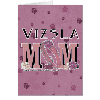 Vizsla MOM Card