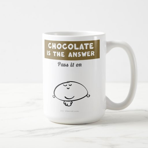 "VM8577 Vimrod ""chocolate is the answer"" Mugs"