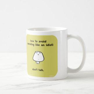 VM8643 vimrod idiot don't talk Coffee Mug