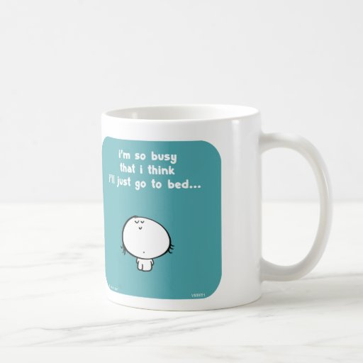 "VM8651 vimrod ""so much to do"" ""go to bed"" Coffee Mug"