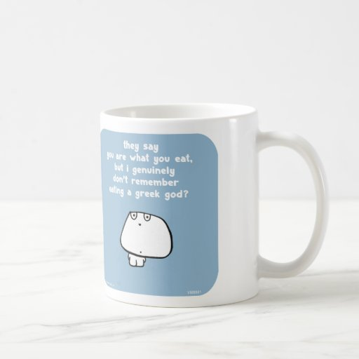 "VM8661, vimrod, ""you are what you eat"", ""greek god Coffee Mugs"