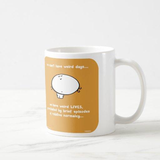 VM8662, vimrod, weird, days, lives, normal, normal Coffee Mugs
