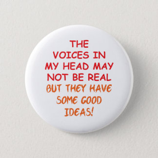 Voices in My Head 6 Cm Round Badge