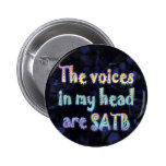 Voices in My Head are SATB Button