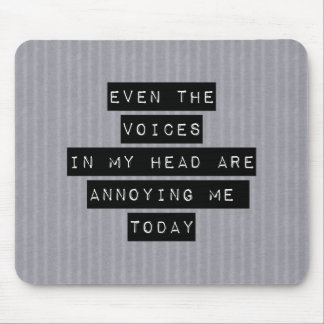 Voices in my head mouse pad
