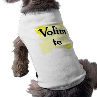 Volim te - Serbian - I Love You Dog T-shirt