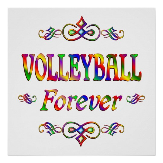 Volleyball Forever Poster