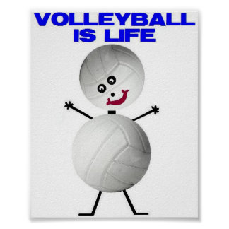 Volleyball is Life Poster