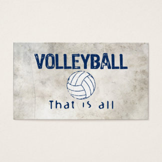 Volleyball, That Is All Business Card