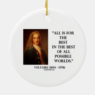 Voltaire All Is For The Best In The Best Of All Christmas Ornament