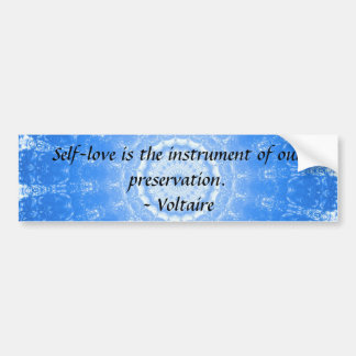 Voltaire  inspirational  QUOTE about self-love Car Bumper Sticker