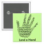 Volunteer Awareness: Lend a Helping Hand Badges