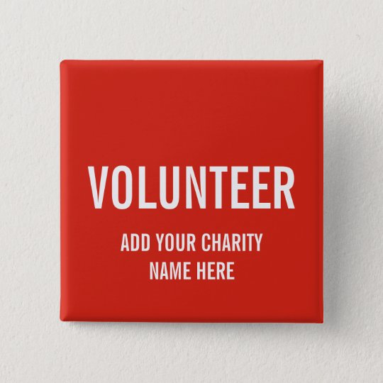 VOLUNTEER BUTTON PIN   RED