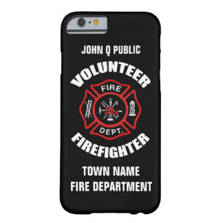Volunteer Firefighter Name Template Barely There iPhone 6 Case