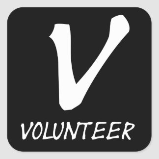 Volunteer Tshirts, Volunteer Buttons and more Square Sticker