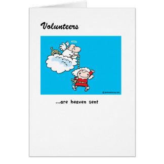 Volunteers are Heaven Sent! Greeting Card