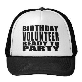 Volunteers : Birthday Volunteer Ready to Party Hats