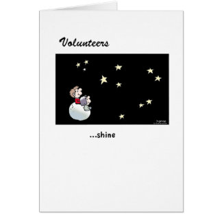Volunteers - how they shine-greeting card