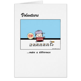 Volunteers make a difference greeting card