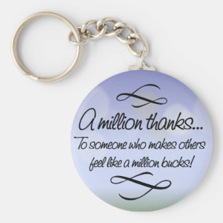 Volunteers make others feel like a million bucks basic round button key ring