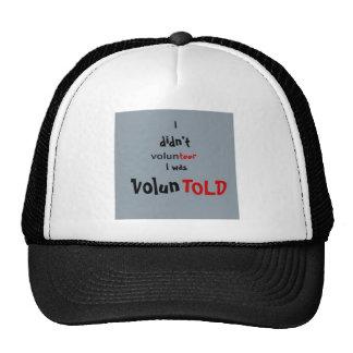 Voluntold Trucker Hat