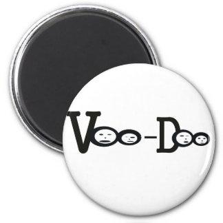 vooDoo 6 Cm Round Magnet
