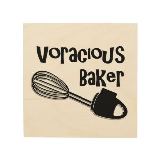 Voracious Baker - Funny Kitchen Signs
