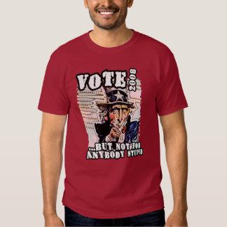 vote 2008! tshirts
