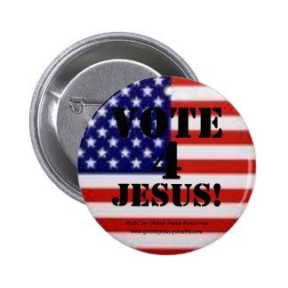 Vote 4 Jesus Button