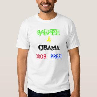 VOTE, 4, OBAMA, 2008, PREZ! TEES