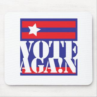 VOTE AGAIN MOUSEPADS