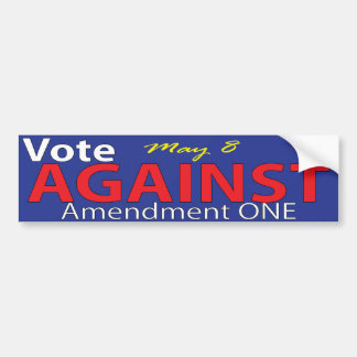 Vote Against Amendment One in North Carolina Bumper Sticker