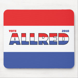 Vote Allred 2010 Elections Red White and Blue Mouse Pad