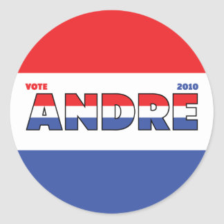 Vote Andre 2010 Elections Red White and Blue Round Sticker