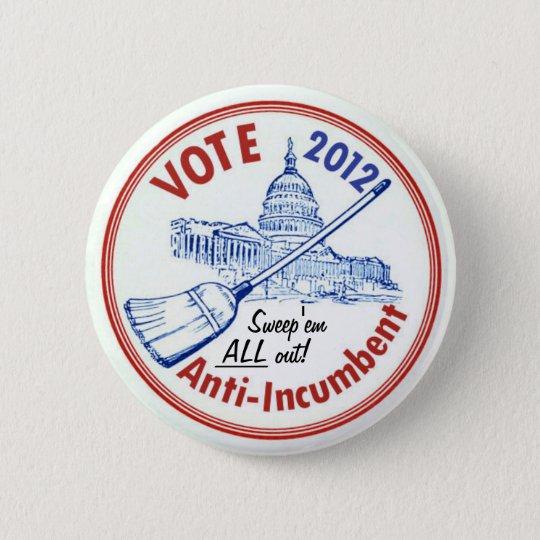Vote Anti-Incumbent in 2012 6 Cm Round Badge