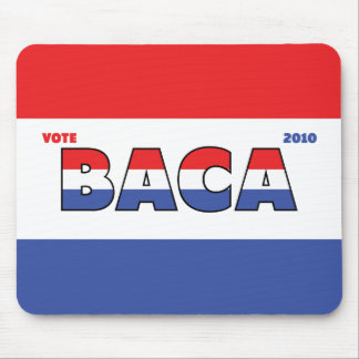 Vote Baca 2010 Elections Red White and Blue Mouse Pads