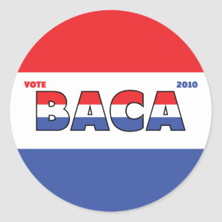 Vote Baca 2010 Elections Red White and Blue Round Stickers
