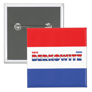Vote Berkowitz 2010 Elections Red White and Blue 15 Cm Square Badge