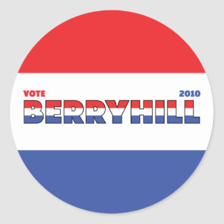Vote Berryhill 2010 Elections Red White and Blue Round Sticker