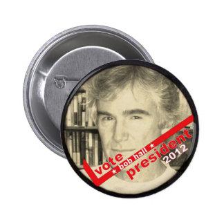 Vote Bob Hall President 2012 6 Cm Round Badge